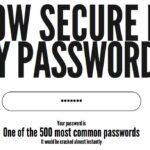 Passwort Sicherheit testen – Wie sicher ist mein Passwort? howsecureismypassword.net checkt die Lage
