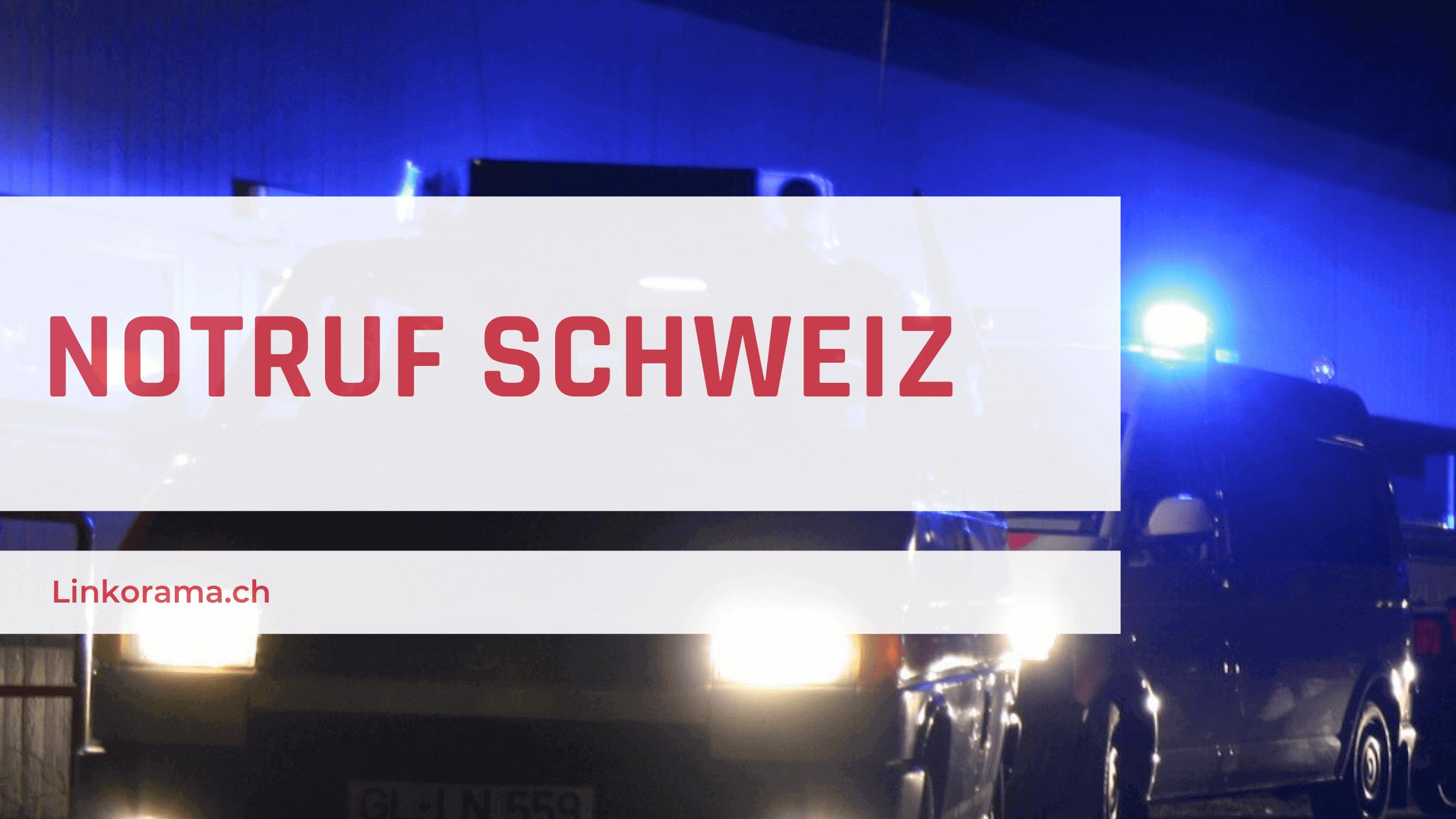 Notruf Schweiz