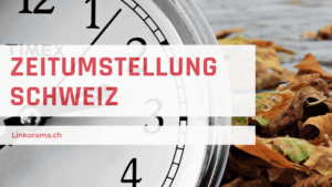 Zeitumstellung Schweiz